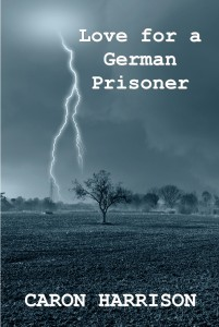 Love for a German Prisoner cover Caron Harrison